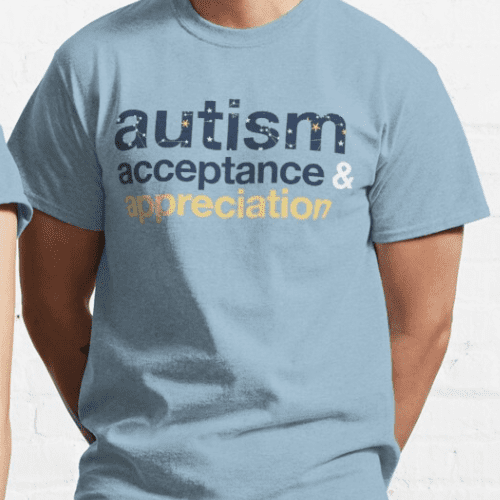 """Light blue t shirt with the words """"Autism acceptance & appreciation"""""""